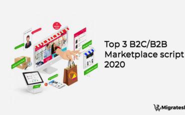 Top 3 b2c_b2b marketplace script in 2020