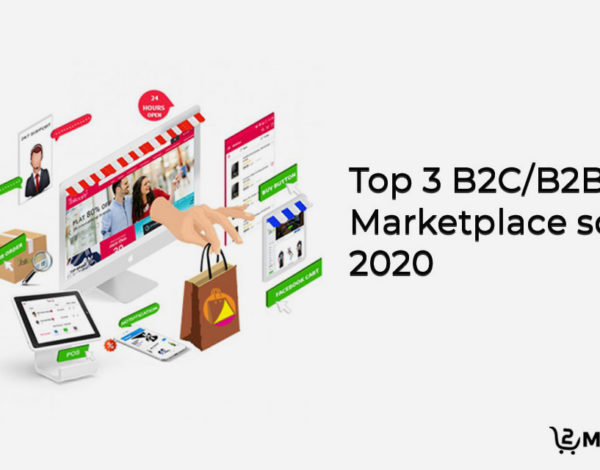 Top 3 b2c_b2b marketplace script in 2020