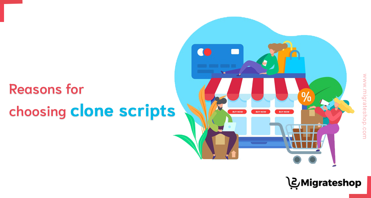 Reason-for-clone-scripts-top-clone-scripts-migrateshop