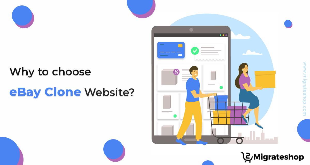 Why ebay clone website - ebay clone script