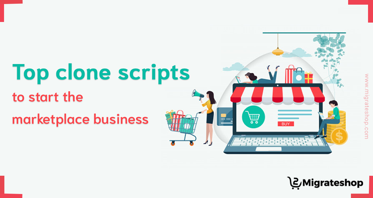 top-clone-scripts-to-start-marketplace-business