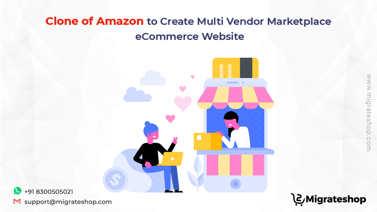 Clone of Amazon to Create Multi Vendor Marketplace eCommerce Website