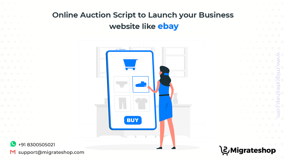 Online Auction Script To Launch Your Business Website Like Ebay