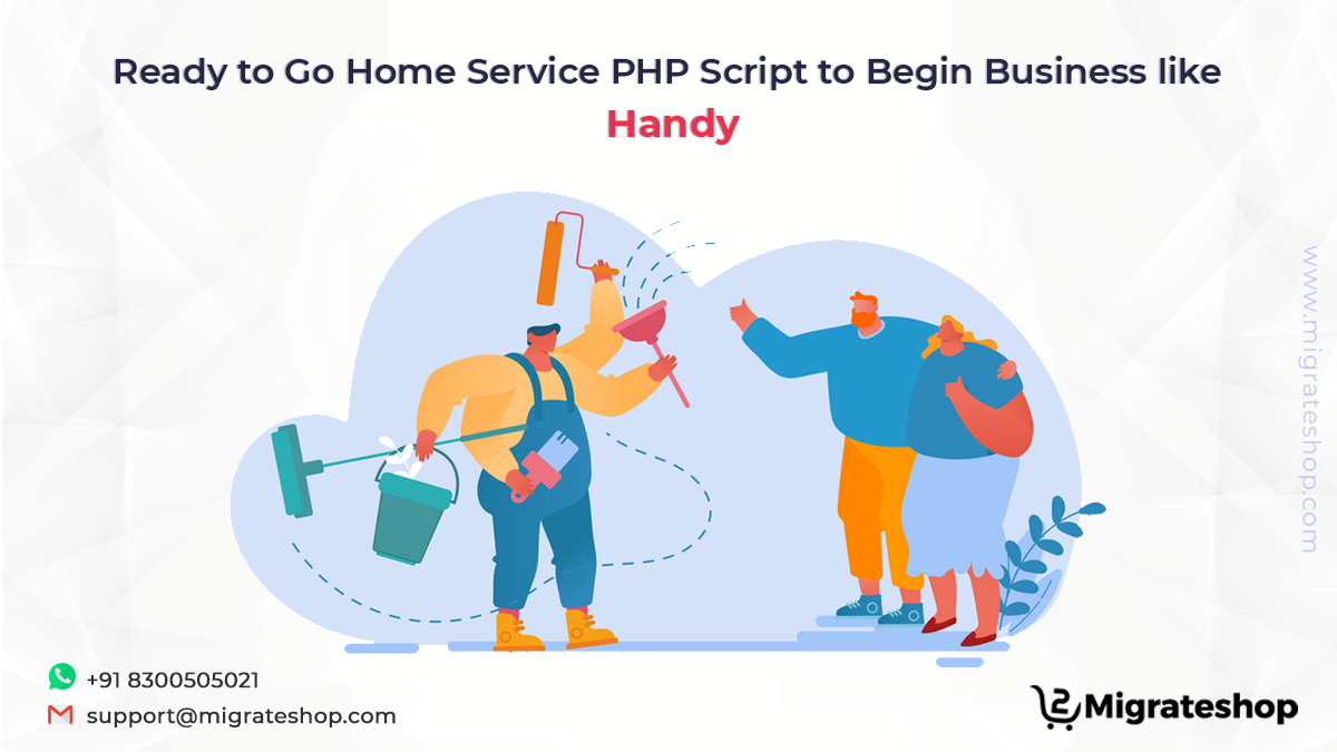 Ready to Go Home Service PHP Scritp to Begin Business Like Handy