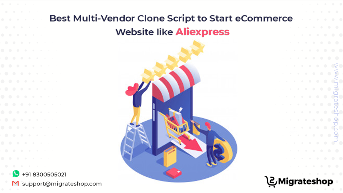 Best Multi-Vendor Clone Script to Start eCommerce website like Aliexpress
