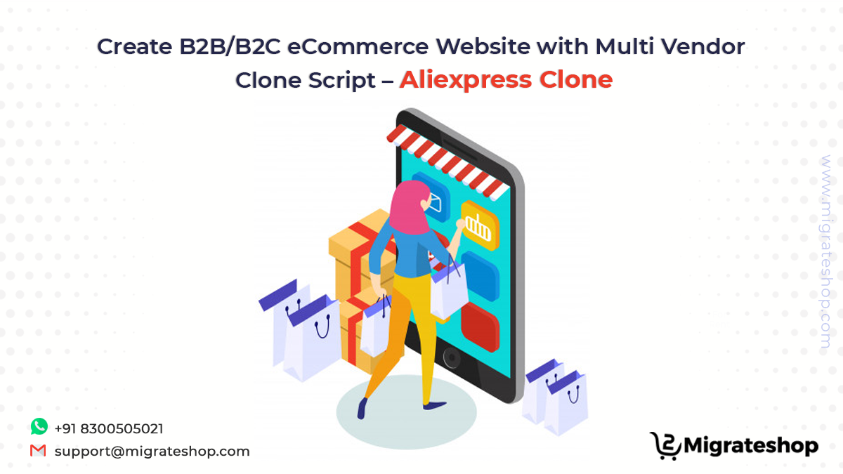 Create B2B/B2C eCommerce Website with Multi Vendor Clone Script – Aliexpress Clone
