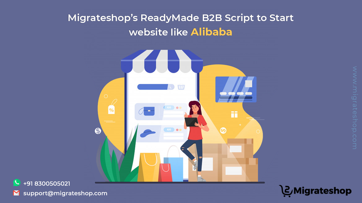 Migrateshop's ReadyMade B2B Script to Start website like Alibaba