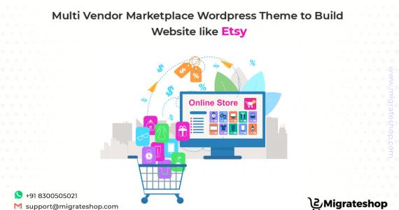 Multi Vendor Marketplace Wordpress Theme to Build Website Like Etsy