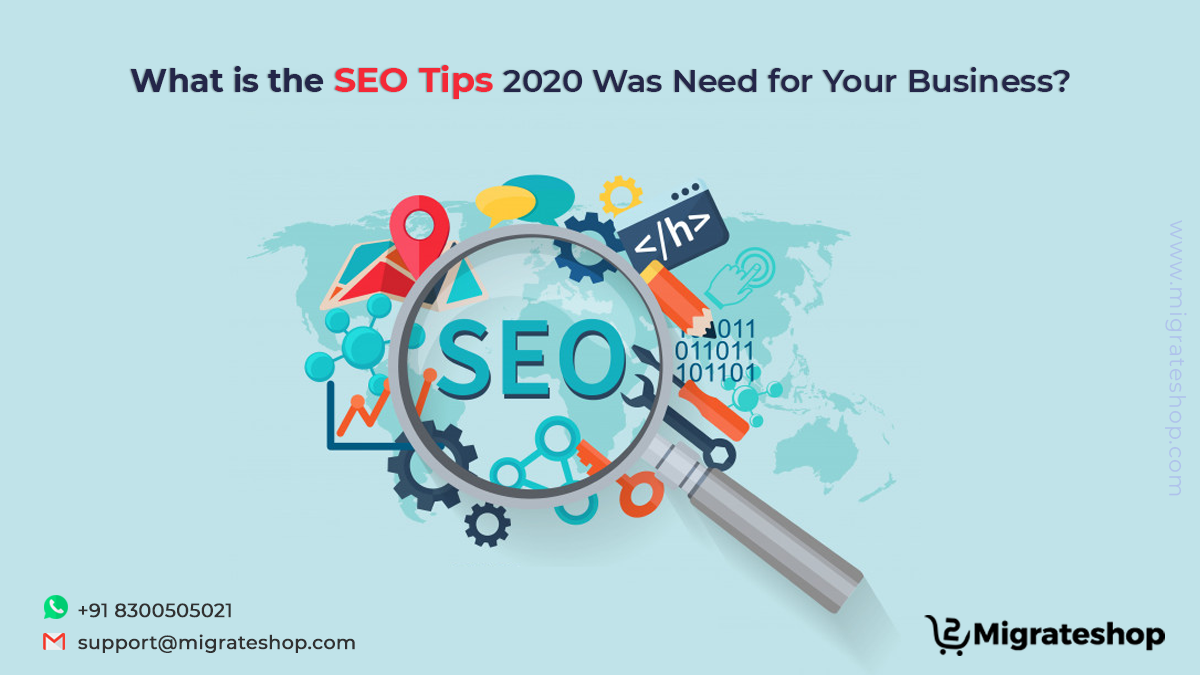 What is the SEO Tips 2020 Was Need for Your Business?