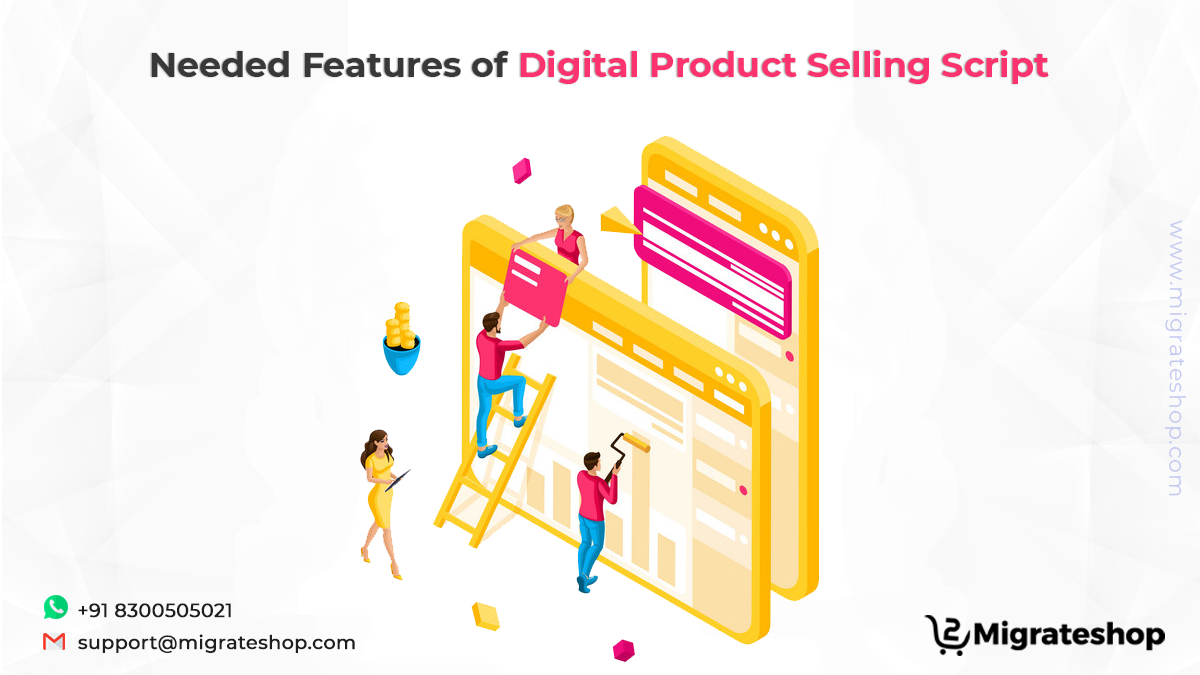 Needed Features of Digital Product Selling Script