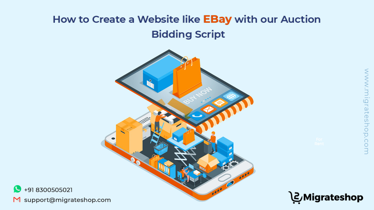 How Our Auction Bidding Script Helps You To Make A Website Like Ebay