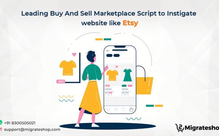 Buy and Sell Marketplace Scirpt - Esty clone script