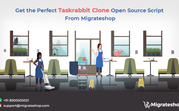 Get the Perfect Taskrabbit Clone Open Source Script From Migrateshop