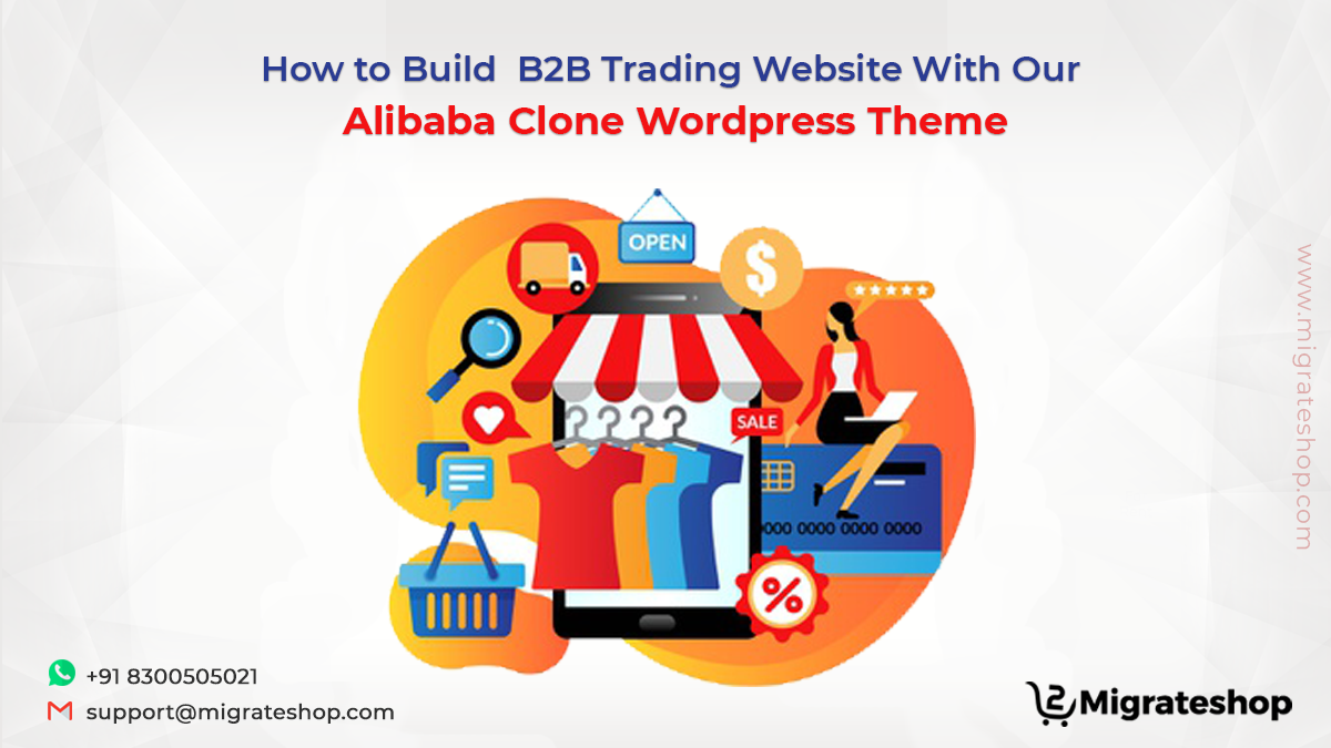 How to Build B2B Trading Website With Our Alibaba Clone Wordpress Theme