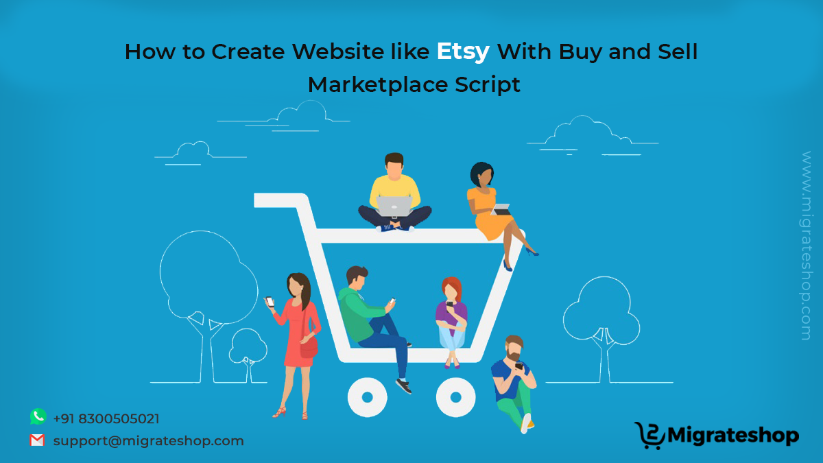 How to Create Website like Etsy With Buy and Sell Marketplace Script