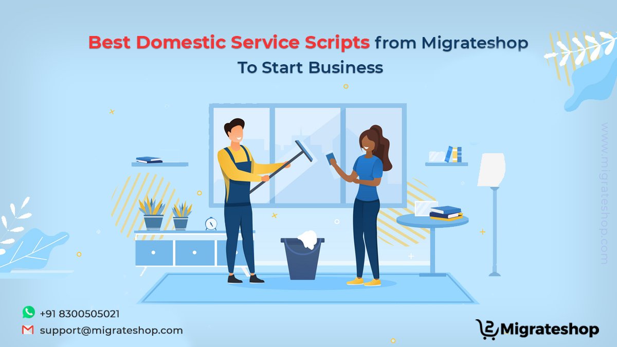 Best Domestic Service Script from Migrateshop to Start Busines