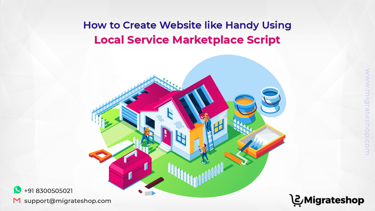 How to Create Website like Handy Using Local Service Marketplace Script