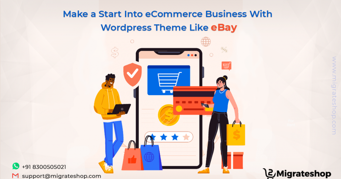 Make a Start Into eCommerce Business With Wordpress Theme Like eBay