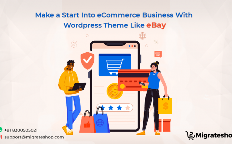 Make a Start Into eCommerce Business With Wordpress Theme Like eBay