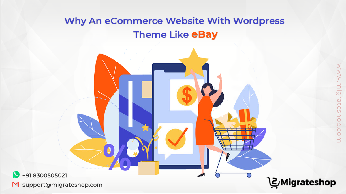 Why An eCommerce Website With Wordpress Theme Like eBay