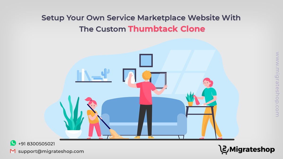 Setup Your Own Service Marketplace Website With The Custom Thumbtack Clone