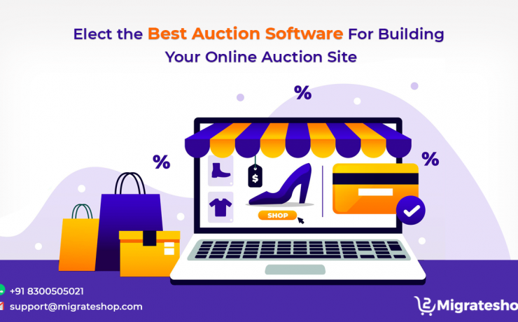 Elect the Best Auction Software For Building Your Online Auction Site