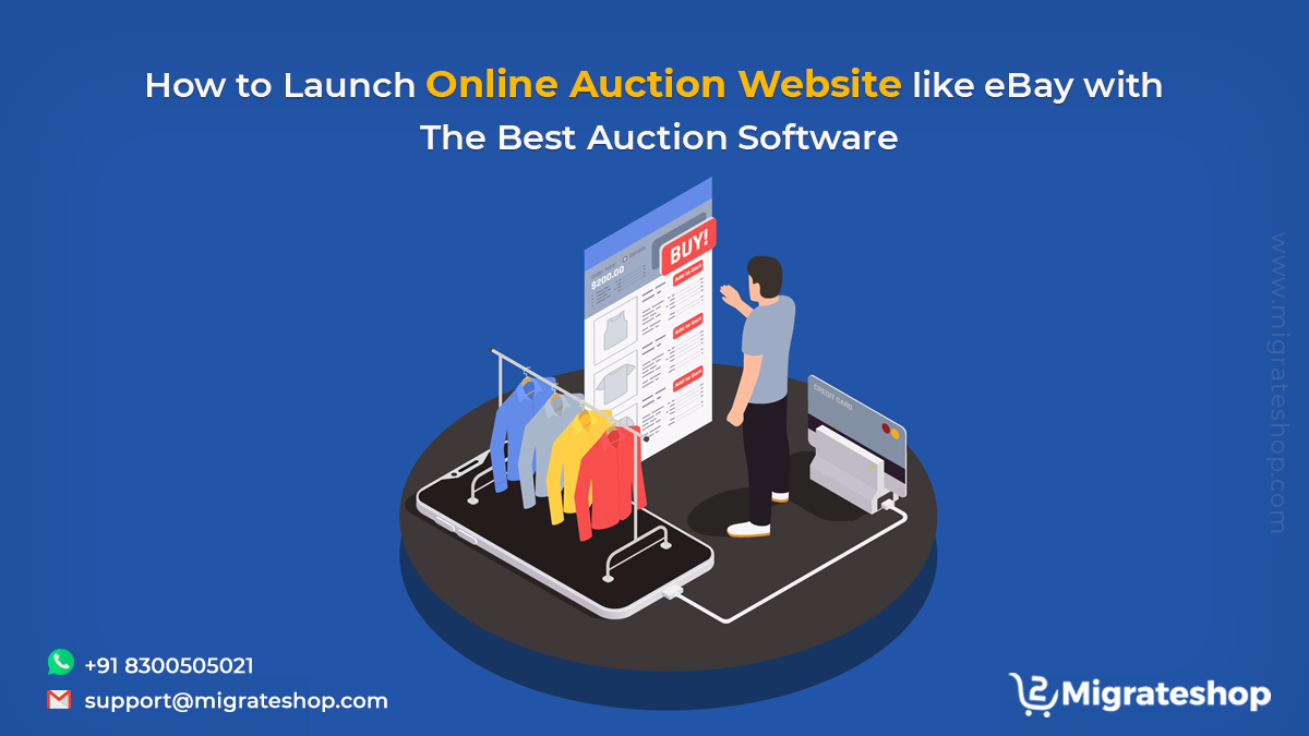 How to Launch Online Auction Website like eBay with The Best Auction Software