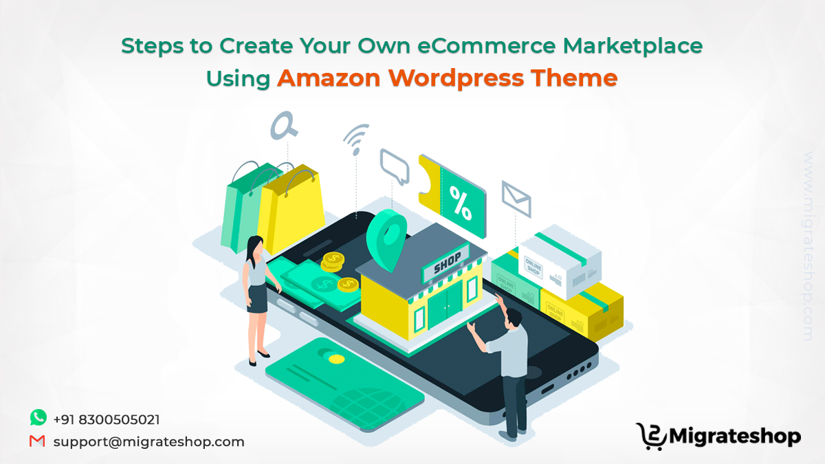 Steps to Create Your Own eCommerce Marketplace Using Amazon Wordpress Theme