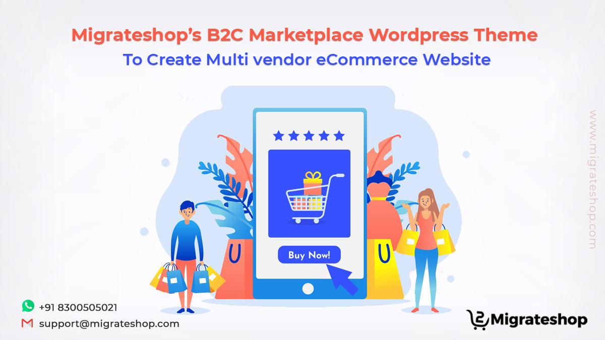 migrateshop-b2c-multi-vendor-marketplace-wordpress-theme