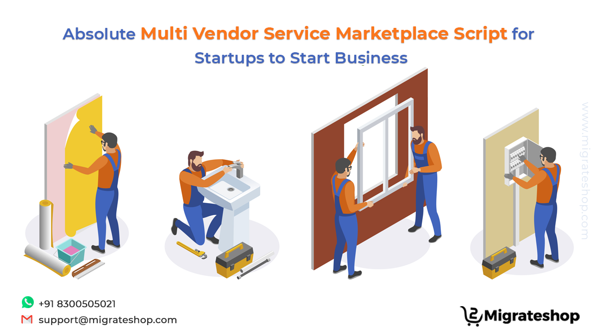 Absolute Multi Vendor Service Marketplace Script for Startups to Start Business