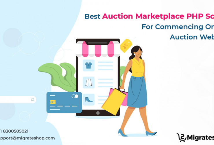 Best Auction Marketplace PHP Script For Commencing Online Auction Website