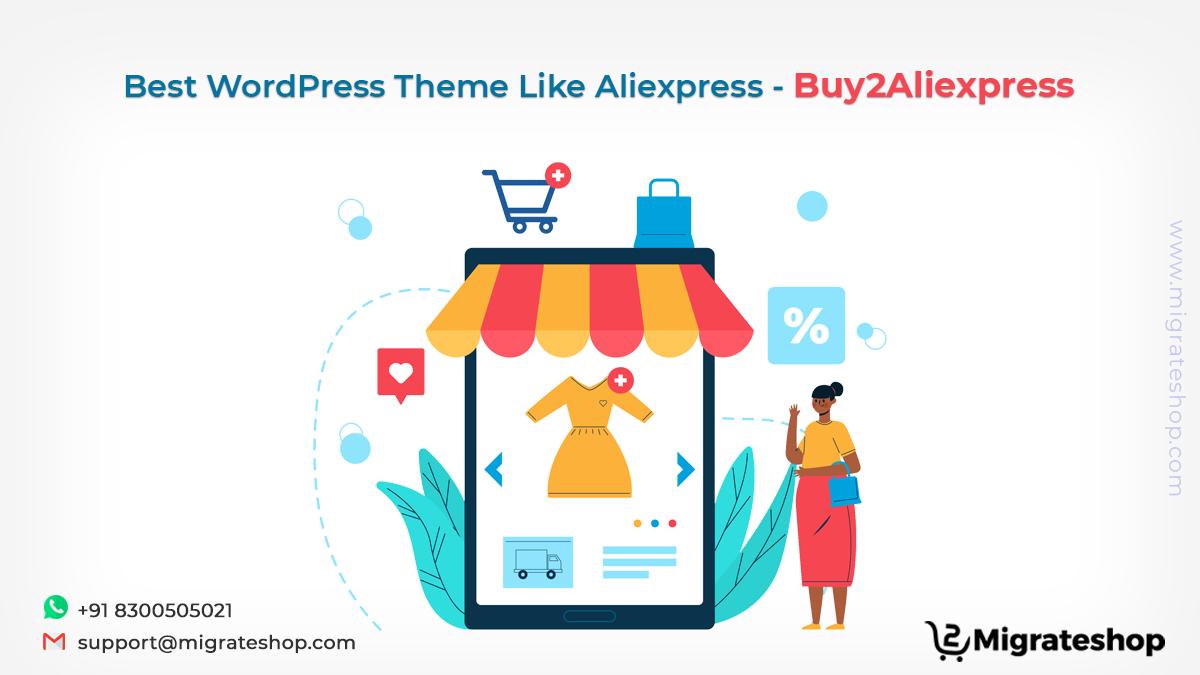Best WordPress Theme Like Aliexpress - Buy2Aliexpress