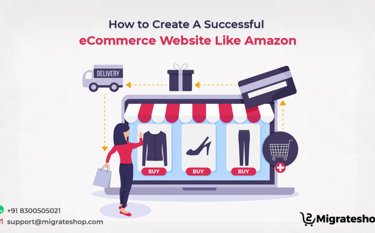 How to Create A Successful eCommerce Website Like Amazon