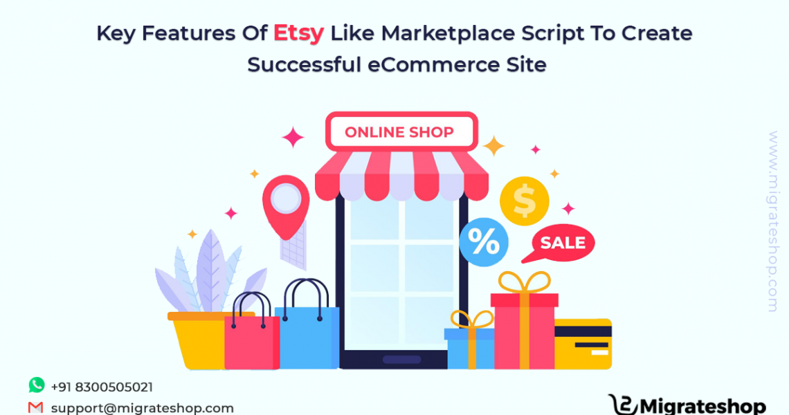 Key Features Of Etsy Like Marketplace Script To Create Successful eCommerce Site