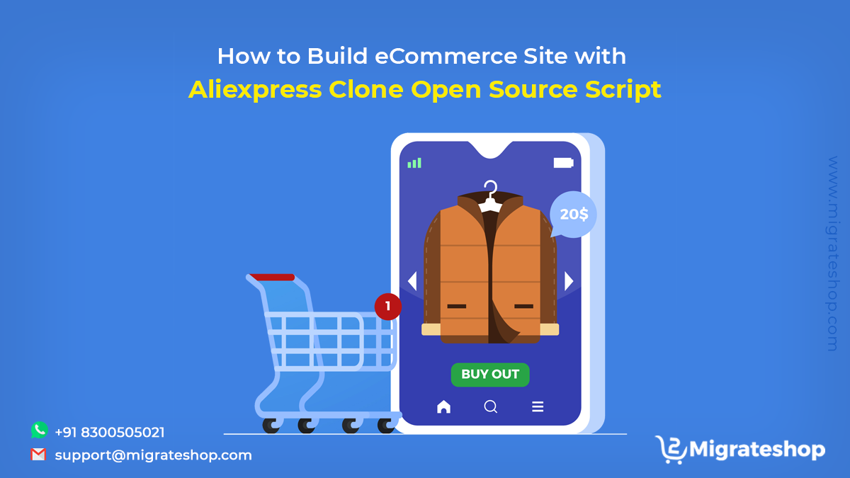 How to Build eCommerce Site with Aliexpress Clone Open Source Script
