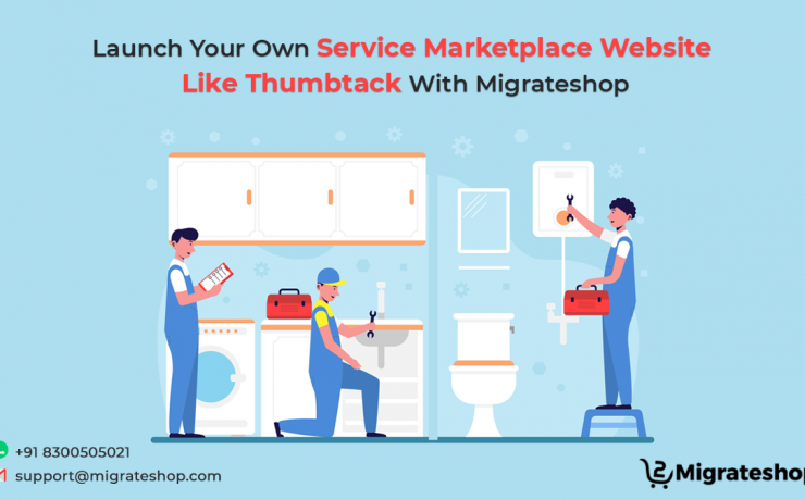 Launch Your Own Service Marketplace Website Like Thumbtack With Migrateshop