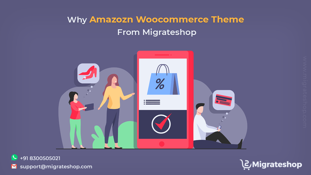 Why Amazozn Woocommerce Theme From Migrateshop