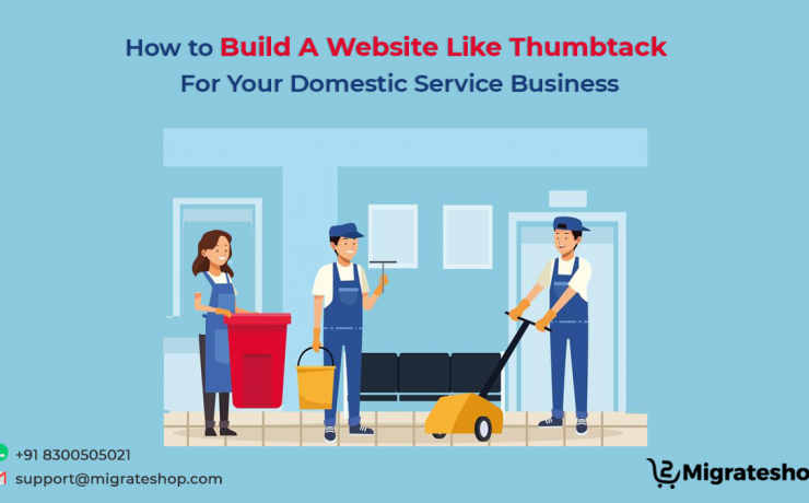 How to Build A Website Like Thumbtack For Your Domestic Service Business