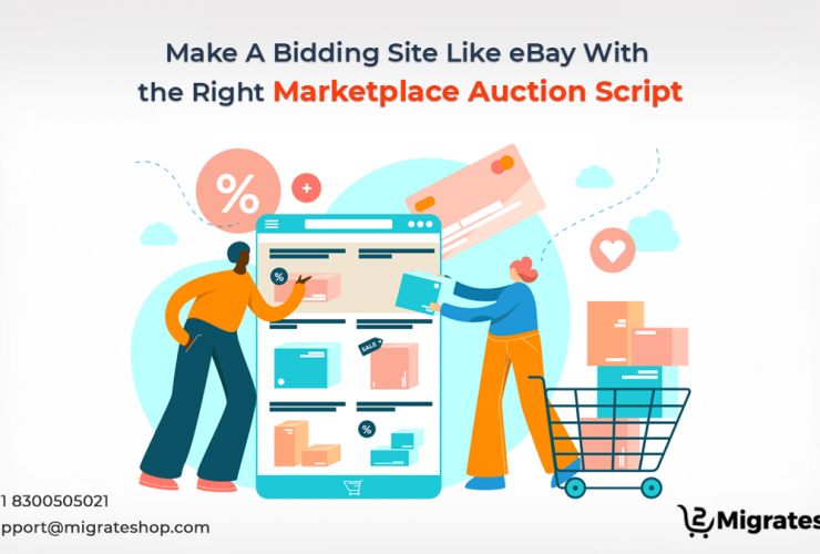 Make A Bidding Site Like eBay With the Right Marketplace Auction Script