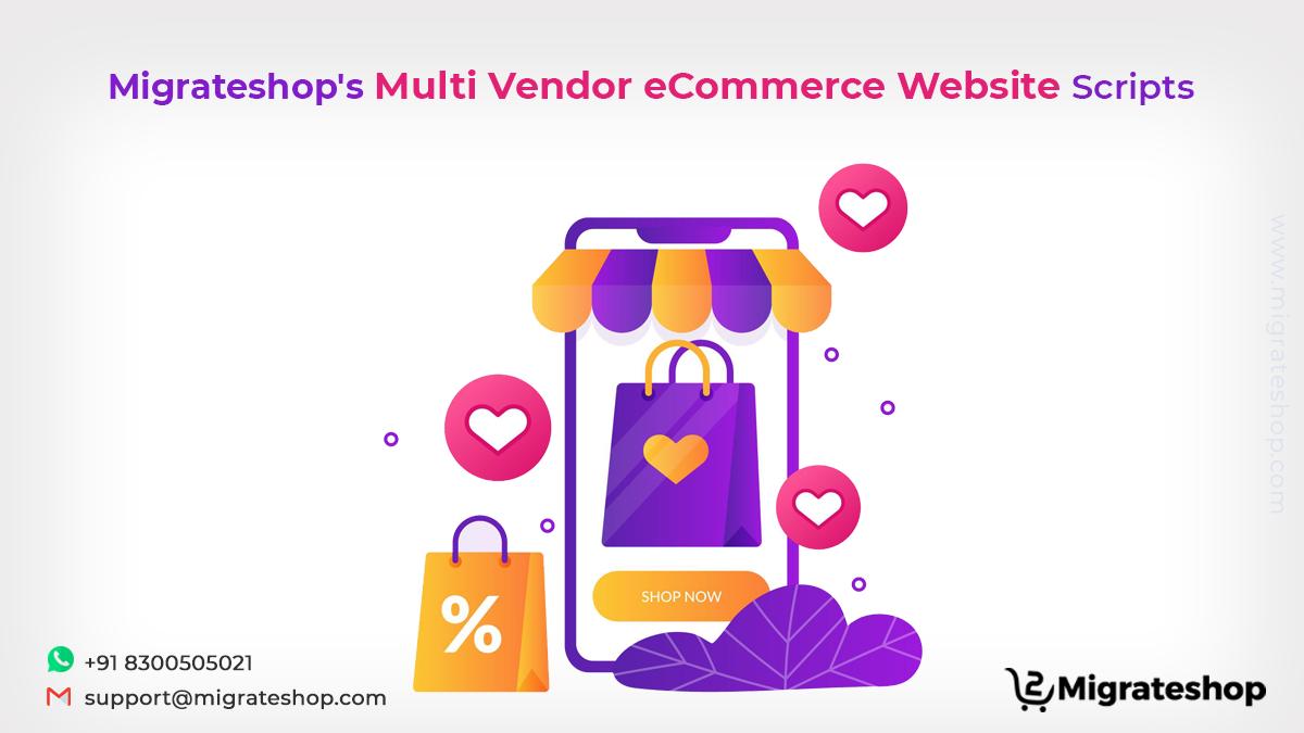 Migrateshop's Multi Vendor eCommerce Website Scripts
