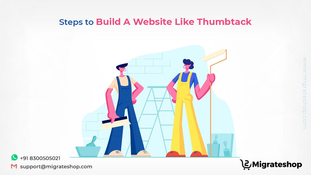 Steps to Build A Website Like Thumbtack