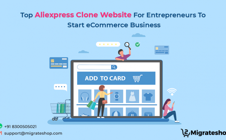 Top Aliexpress Clone Website For Entrepreneurs To Start eCommerce Business