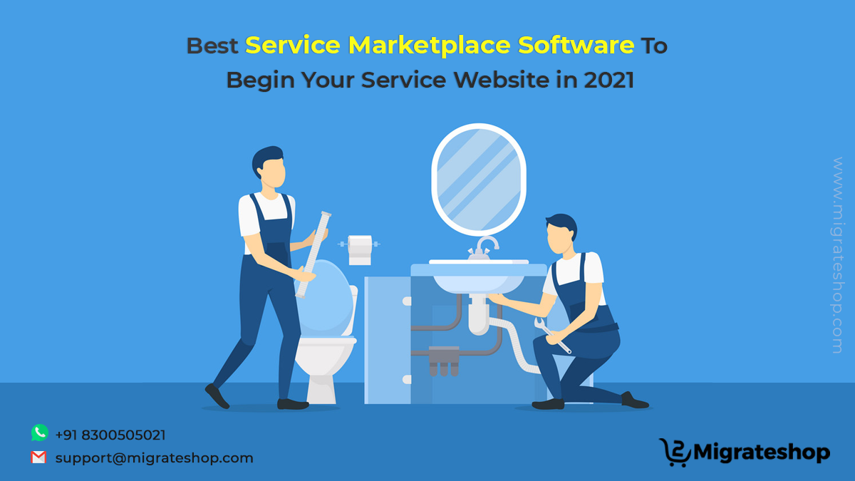 Best Service Marketplace Software To Begin Your Service Website in 2021