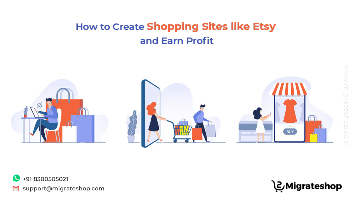 How to Create Shopping Sites like Etsy and Earn Profit