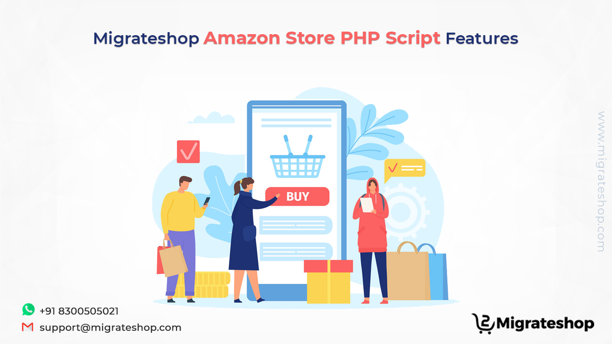 Migrateshop Amazon Store PHP Script Features