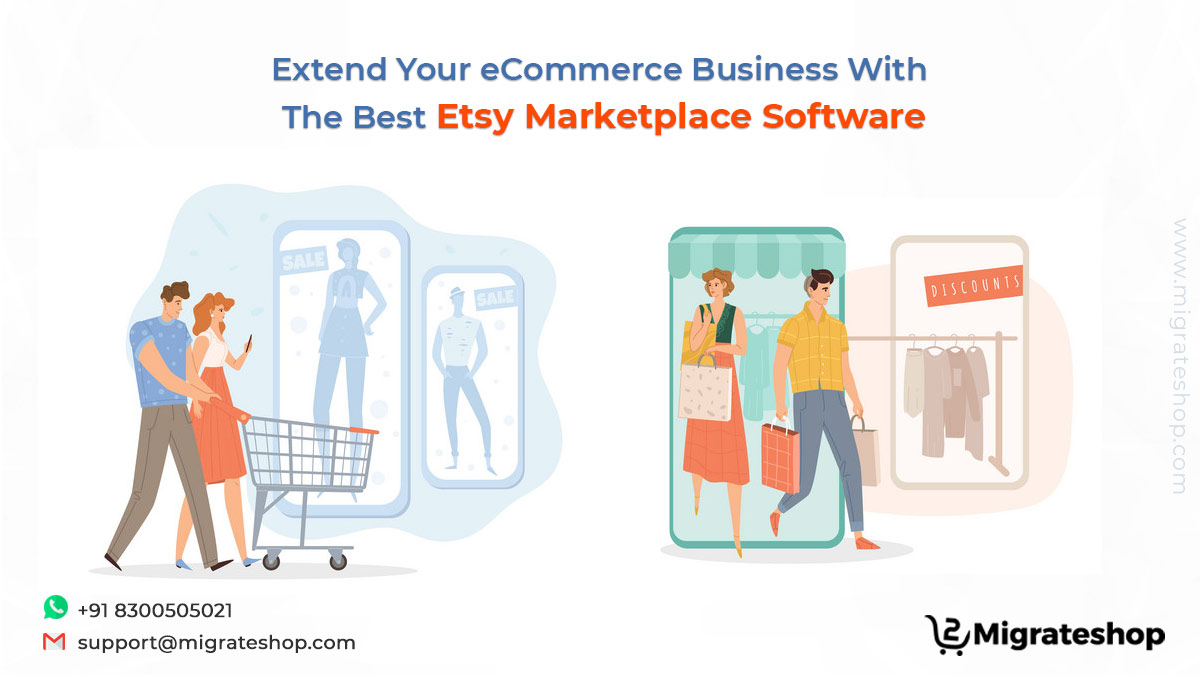 Extend Your eCommerce Business With The Best Etsy Marketplace Software