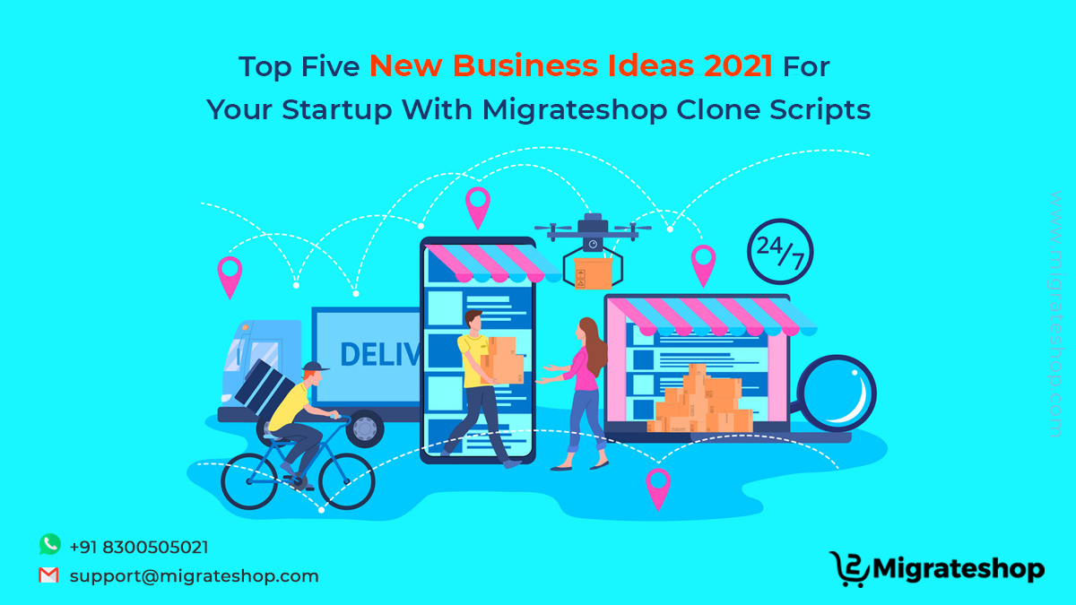 New Business Ideas 2021