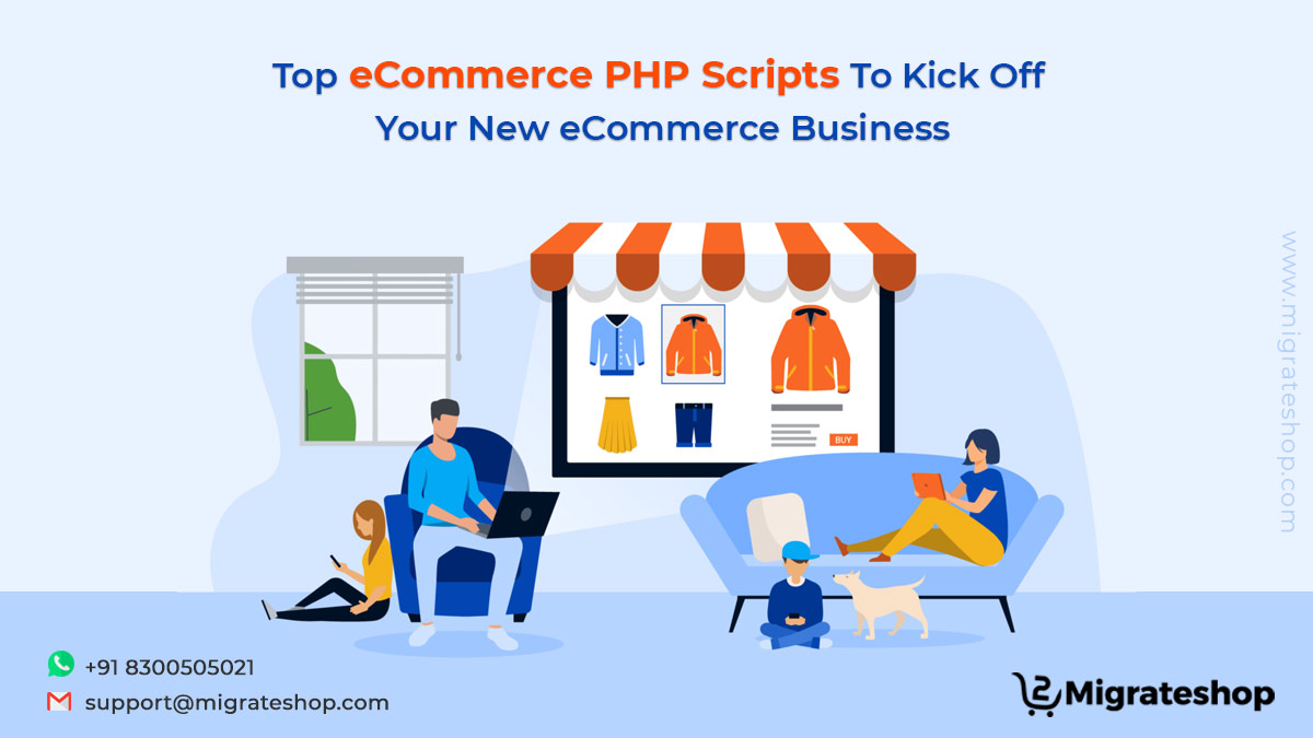 Top eCommerce PHP Scripts To Kick Off Your New eCommerce Business